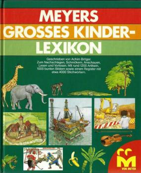 Meyers grosses Kinderlexikon - Auflage 1981