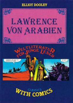 Classics with Comics - Lawrence von Arabien von Elliot Dooley