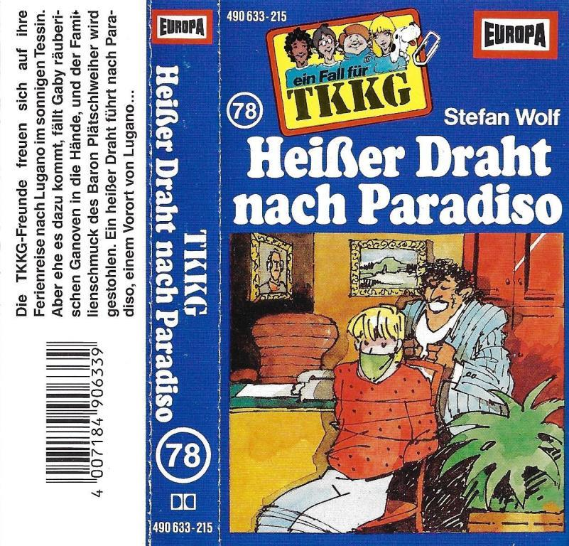 MC - TKKG 078 - Heisser Draht nach Paradiso - DECOTOYS